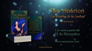 Tári Anárion: Las Pruebas de la Lealtad - Booktrailer