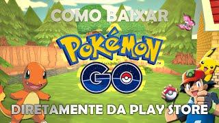 Como baixar Pokémon GO pelo Google Play Store [VPN]