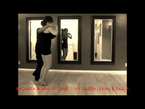Dime  Ivy Queen Bachata warm up  Evan & Paula