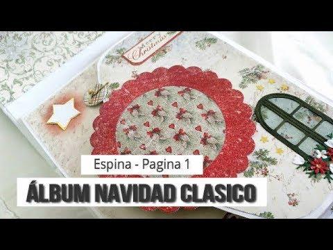ALBUM NAVIDAD CLÁSICO (PARTE 1 - ESPINA Y PAGINAS 1-2)  - INSPIRACION   LLUNA NOVA SCRAP