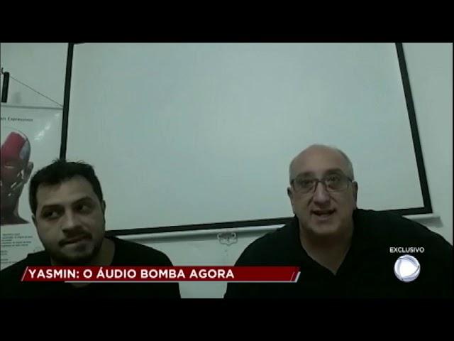 Caso Yasmin: perito analisa áudio revelador de denunciante
