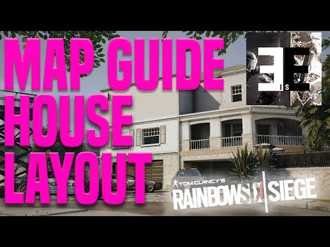 Improve On Rainbow Six Siege | Map Guide & Tips | House | Layout