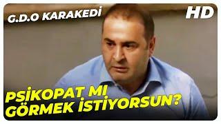 Delirttiniz Lan Beni  G.D.O. Karakedi Efsane Sahneler