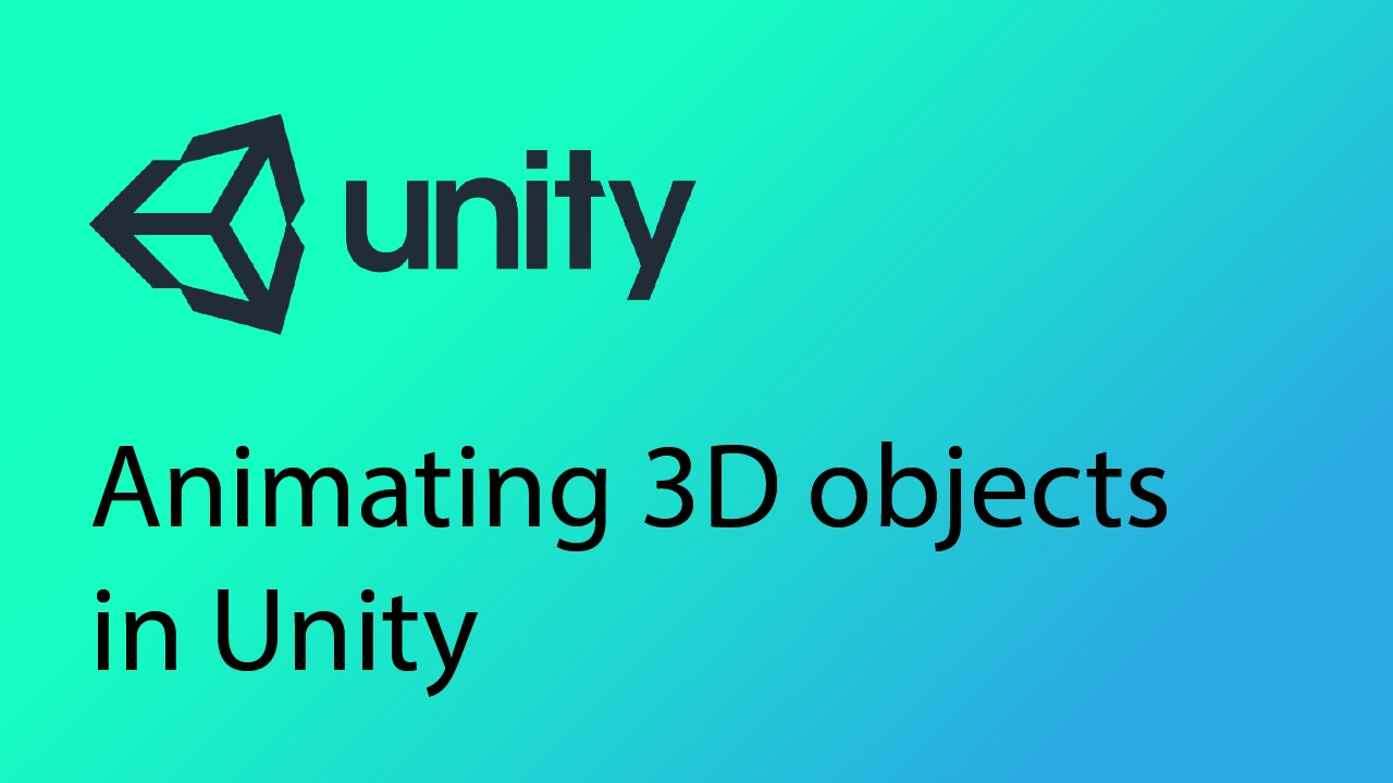 Unity Tutorial 29 - Animating 3D objects in Unity