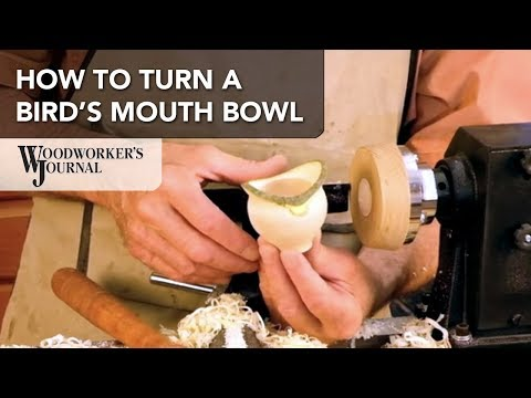 Turning a Bird's Mouth Bowl | Woodturning Project