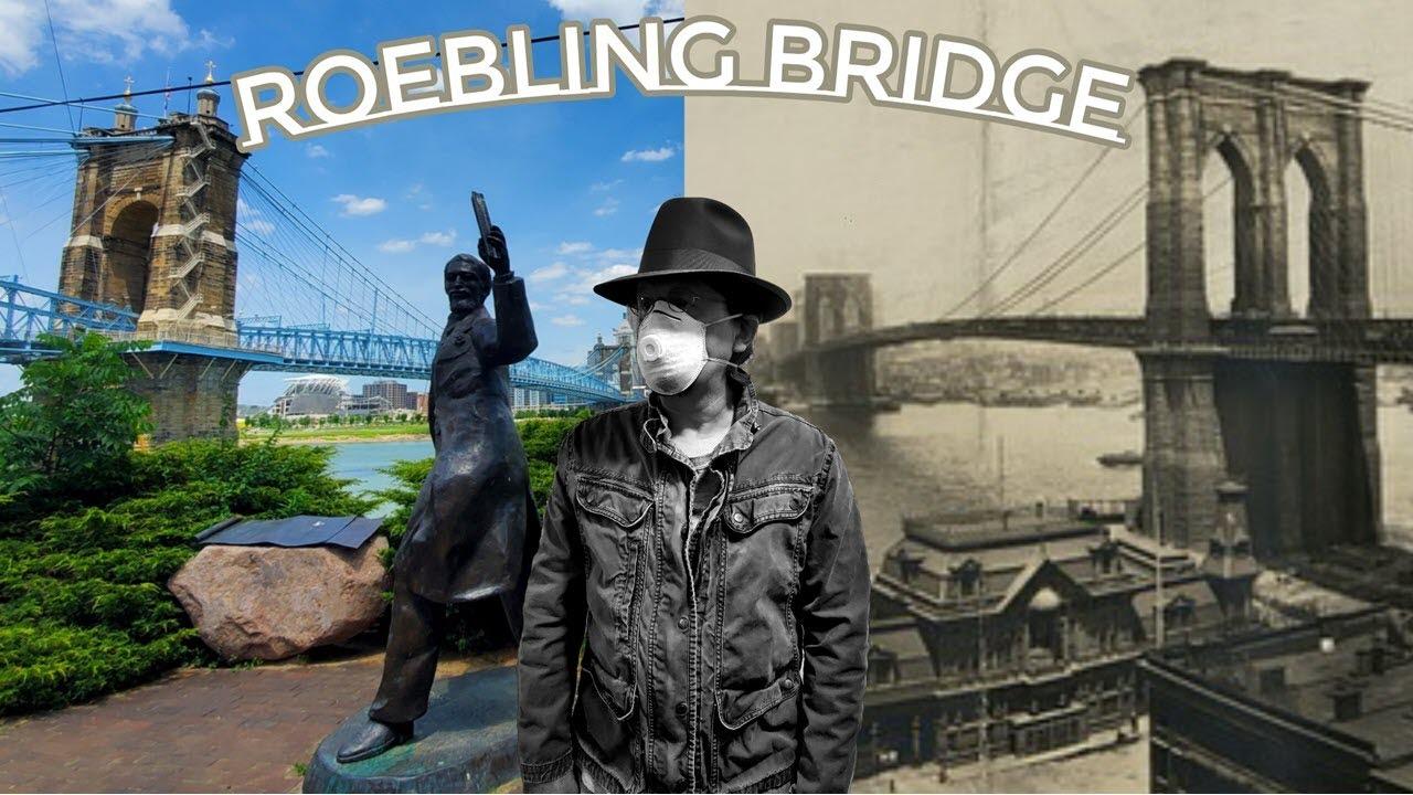 Cincinnati's Roebling Suspension Bridge - Legacy of Genius and Industrial Wonder