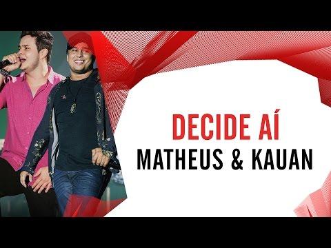 Decide Aí - Matheus e Kauan - Villa Mix Fortaleza 2016 ( Ao Vivo )