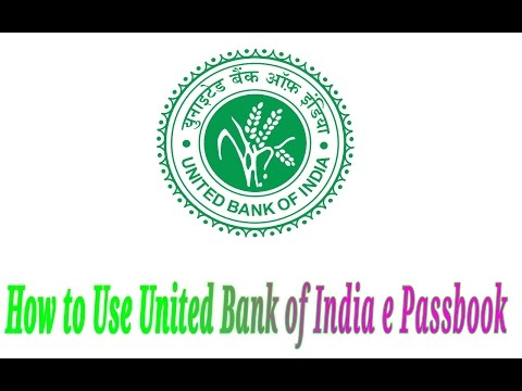 HOW TO USE UNITED BANK OF INDIA  ( E-PASSBOOK ) 2016
