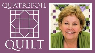 The Quatrefoil Quilt: Easy Quilting Tutorial with Jenny Doan of Missouri Star Quilt Co