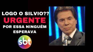 ATENÇÃO BRASIL!! SILVIO SANTOS EM COMUNICADO URGENTE, SBT ENTRISTECE