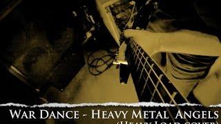 War Dance - Heavy Metal Angels