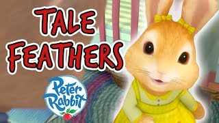 Peter Rabbit -  Tale Feathers!   30+ minutes   Tales with Peter Rabbit