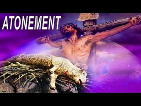 A Biblical Explanation Of Gods Blood Atonement