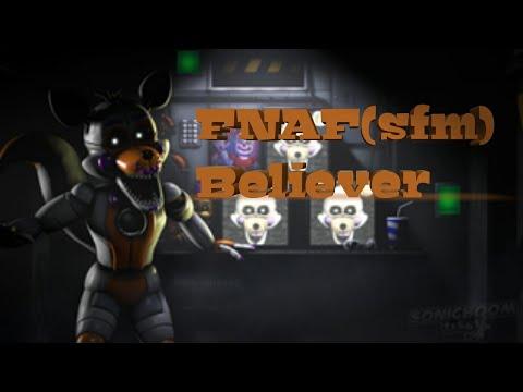 Fnaf[sfm] Believer
