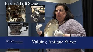 Value & Find Antique Silver Thrift Store Bargains by Dr. Lori