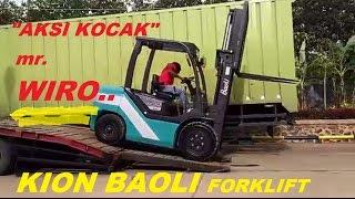 aksi KOCAK Mr Wiro operator truck nurunin forklift Kion Baoli KB30