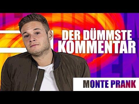 DER DÜMMSTE KOMMENTAR   Monte Prank   inscope21