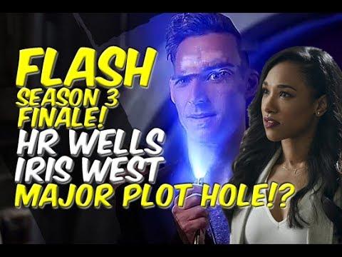 HR Wells & Iris West MAJOR Plot Hole!? - Flash Season 3 Finale! - Lets Talk!