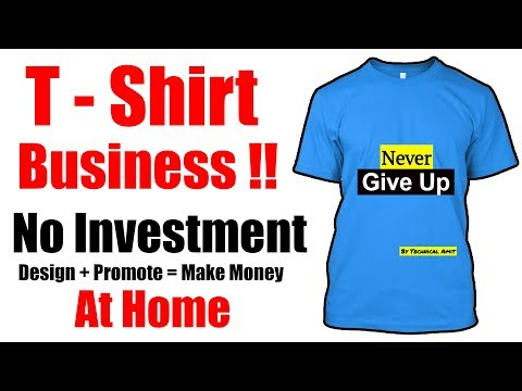 Make Money Online | T-Shirts Design & Sell Online | No Investment | Full Time Job - Hindi 2017