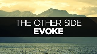 [LYRICS] Evoke - The Other Side