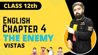 the enemy class 12 in hindi and english