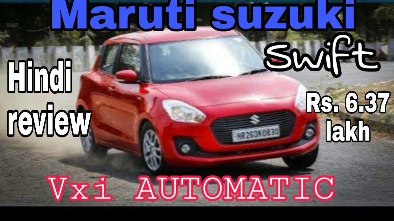 Maruti suzuki SWIFT VXI AUTOMATIC, PRICE, FEATURES, HINDI REVIEW