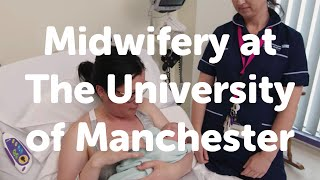Midwifery at the University of Manchester