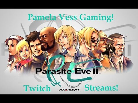 Parasite Eve 2 - Part 1 - Akropolis Tower - Twitch Stream