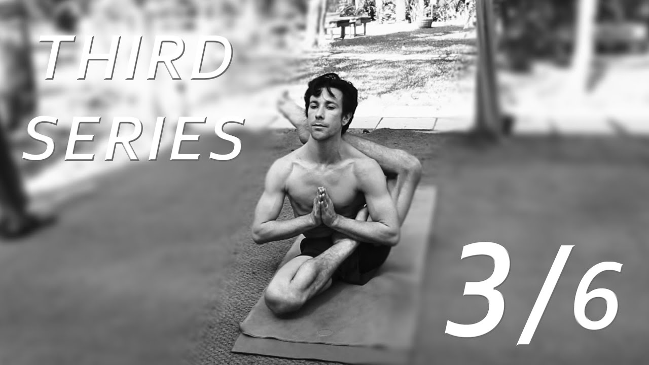 Third Series Ashtanga Yoga Demonstration by Joey Miles (3/6) - YouTube