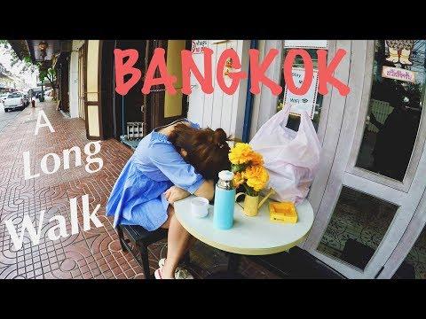 Bangkok Vlog 2018 : A Long Walk up to The Grand Palace
