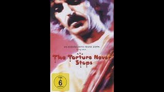 Frank Zappa - The Torture Never Stops (full concert)