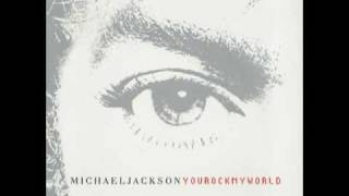 You Rock My World (Darkchild Remix) - Michael Jackson