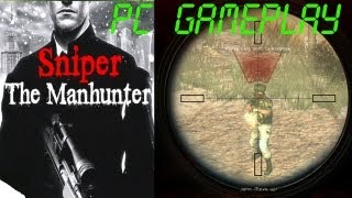 Sniper The Manhunter Gameplay PC HD