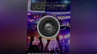Galat Baat Hai Film (Main Tera Hero) Official Dance Mix Dj Milap