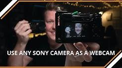 USE SONY CAMERA AS A WEBCAM (NO CAPTURE CARD) PC ONLY a6300/a6400/a6500/a6600/a7sii/a7rii/a7riii
