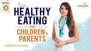 Healthy Eating For Children & Parents by Pooja Makhija   Celebrity Nutritionist
