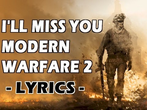 MISS YOU MW2  RAP SONG  LYRICS