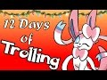Sylveon's 12 Days of Trolling