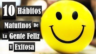 10 Hábitos Matutinos Para Ser Feliz