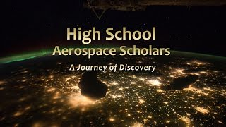 High School Aerospace Scholars: A Journey of Discovery(High School Aerospace Scholars (HAS) is a unique educational experience that combines online learning and face to face interaction with real engineers and ..., 2014-07-16T15:30:18.000Z)