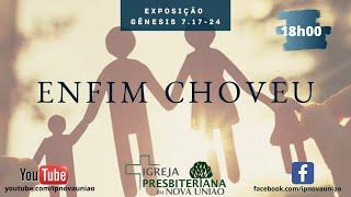 Enfim Choveu - Rev. Augustinho Jr.