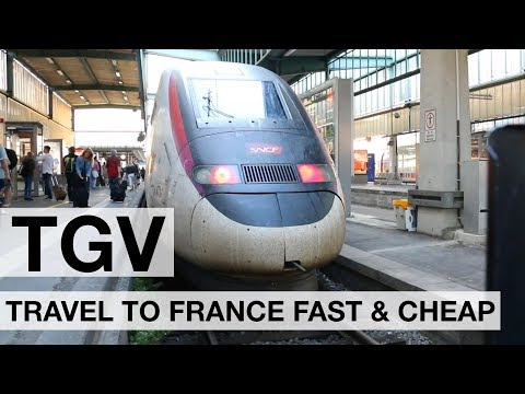 TGV - Germany To France By TGV High Speed Train. Quick Tip!