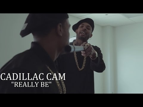 Cadillac Cam - Really Be [Artist Submitted]