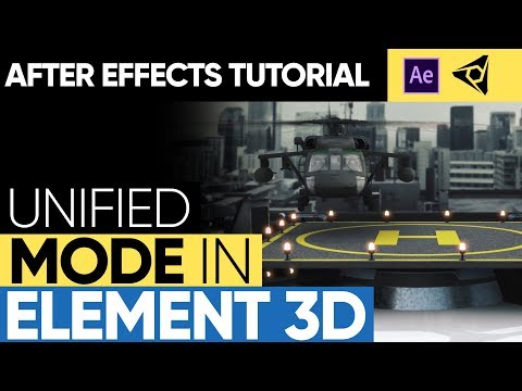 TUTORIAL: Unified Mode in Element 3D