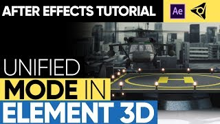 AFTER EFFECTS TUTORIAL: Unified Mode in Element3D