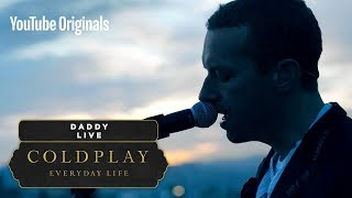 Download lagu Coldplay - Daddy (Live in Jordan)