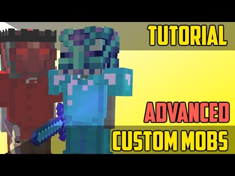 how-to-make-advanced-custom-mobs---minecraft-command-block-tutorial-[1.11][1.10][1.9]