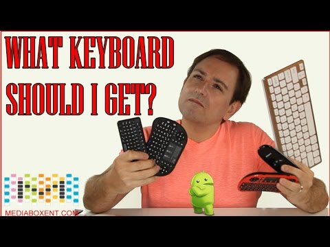 ⌨ ANDROID TV BOX - WHAT KEYBOARD SHOULD I GET?