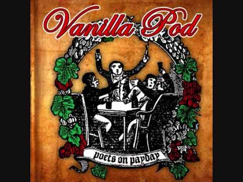 Vanilla Pod - Saturday Night