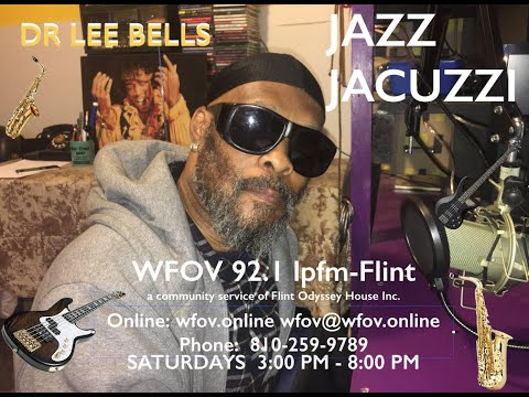 Dr Lee Bells  Jazz Jacuzzi w/ Art Woodson...  Whats Flint to do with GLWA